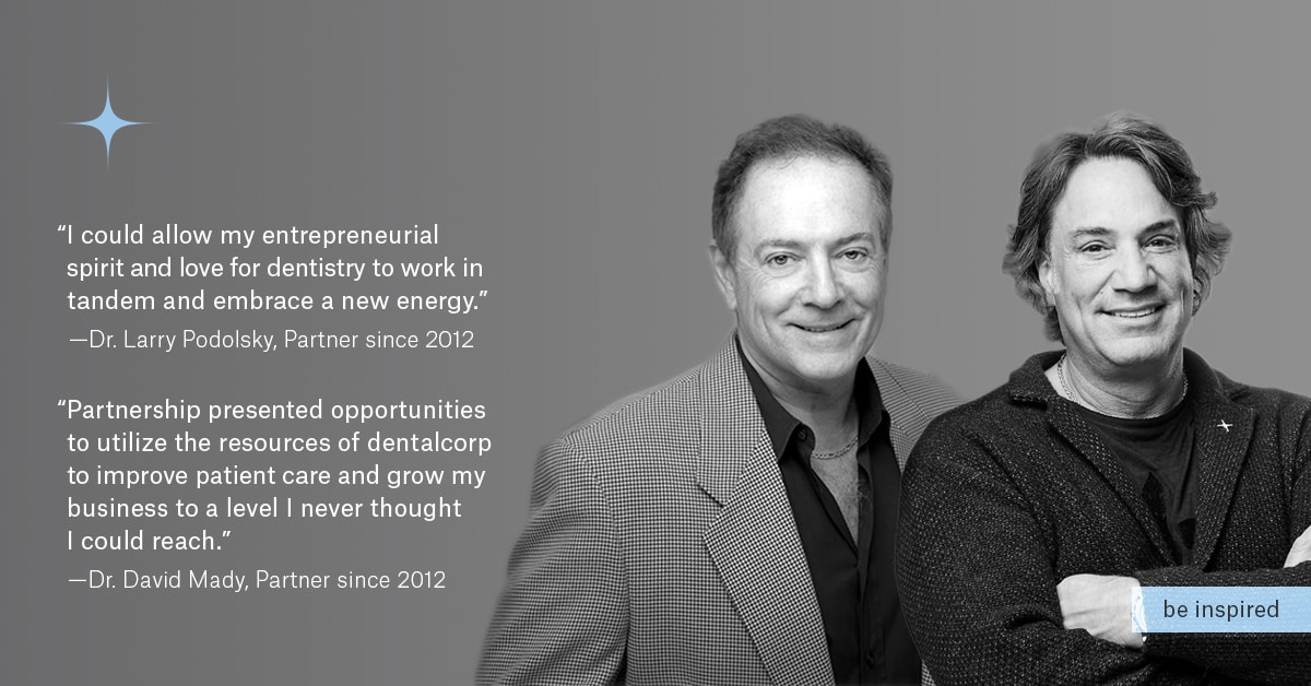 dentalcorp Partners - Dr. Larry Podolsky and Dr. David Mady